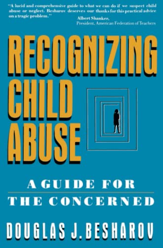 9780029030820: Recognizing Child Abuse: A Guide For The Concerned