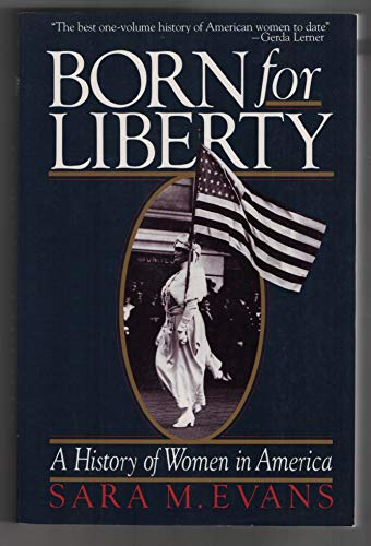9780029030905: Born for Liberty: A History of Women in America