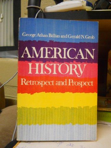 9780029034903: American History: Retrospect and Prospect