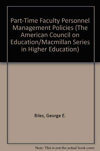 9780029035009: Part-Time Faculty Personnel Management Policies (The American Council on Education/Macmillan Series in Higher Education)
