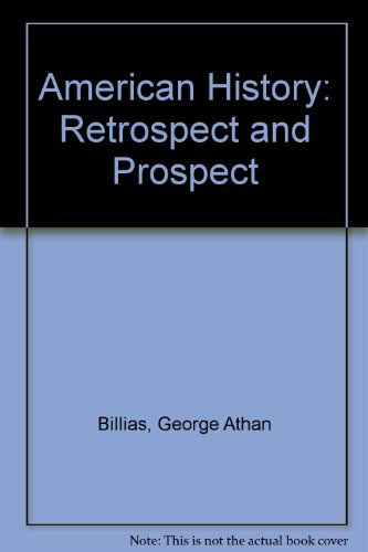 9780029035108: American History: Retrospect and Prospect