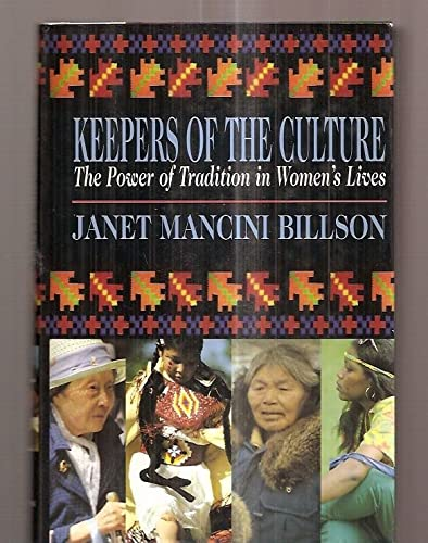 9780029035122: Keepers of the Culture: The Power of Tradition in Women's Lives