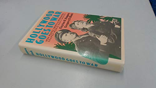 9780029035504: Hollywood Goes to War: How Politics, Profit and Propaganda Shaped World War II Movies