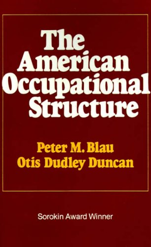 9780029036709: The American Occupational Structure
