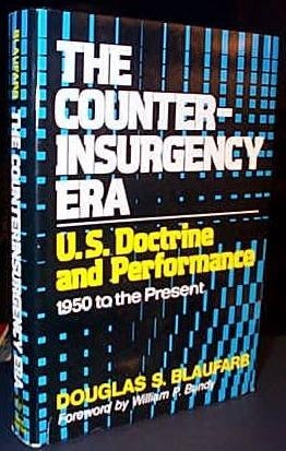 9780029037003: The Counterinsurgency Era: U.S. Doctrine and Performance, 1950 to the Present