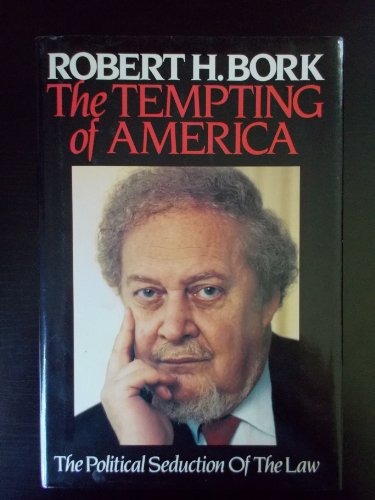 9780029037614: The Tempting of America: Political Seduction of the Law