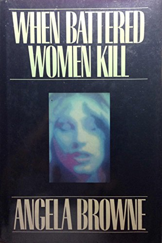 9780029038802: When Battered Women Kill