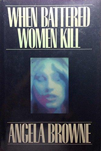 9780029038802: When Battered Women Kill