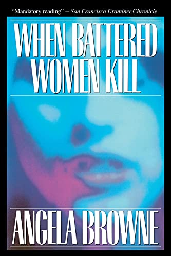 9780029038819: When Battered Women Kill