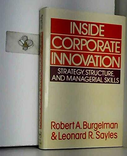 9780029043400: Inside Corporate Innovation: Strategy, Structure and Managerial Skills