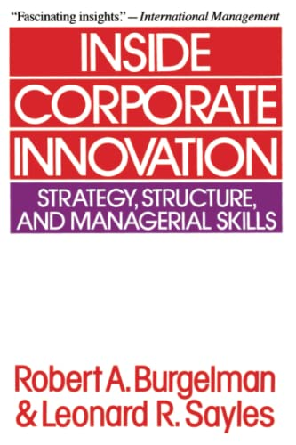 9780029043417: Inside Corporate Innovation: Strategy, Structure, and Managerial Skills