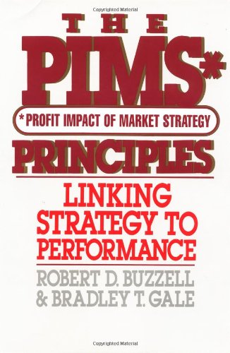 9780029044308: The Pims Principles: Linking Strategy to Performance