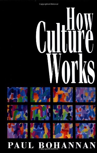 9780029045053: How Culture Works