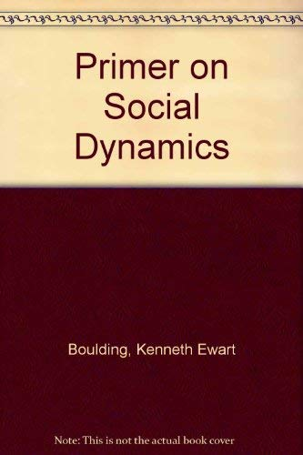 9780029045701: Primer on Social Dynamics History as Dialectics and Development