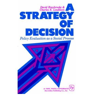 9780029046005: A Strategy of Decision: Policy Evaluation as a Social Process