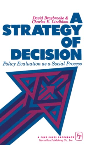 9780029046104: A Strategy of Decision: Policy Evaluation as a Social Process