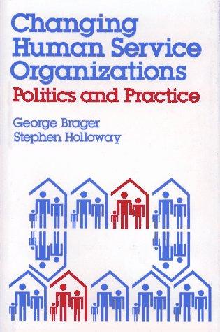 9780029046203: Changing Human Service Organizations
