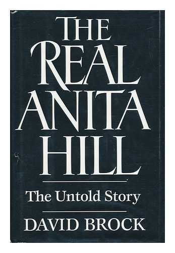 The Real Anita Hill The Untold Story