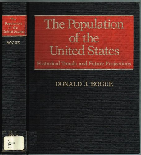 9780029047002: The Population of the United States: Historical Trends and Future Projections