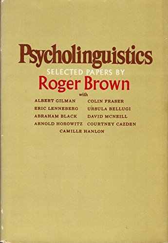 9780029047507: Psycholinguistics: Selected Papers