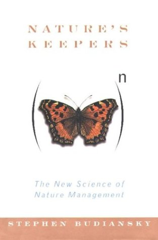 9780029049150: Nature's Keepers: The New Science of Nature Management