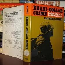 9780029049303: Khaki-Collar Crime: Deviant Behavior in the Military Context