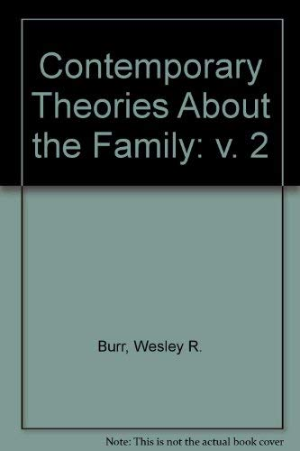 9780029049501: Contemporary Theories About the Family: General Theories and Theoretical Orientations