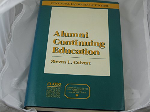 9780029051719: Alumni Continuing Education (American Council on Education/Oryx Press Series on Higher Education)