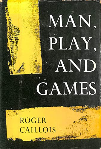 9780029052006: Man, Play and Games