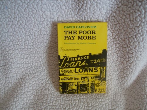 9780029052501: The Poor Pay More: Consumer Practices of Low-Income Families.