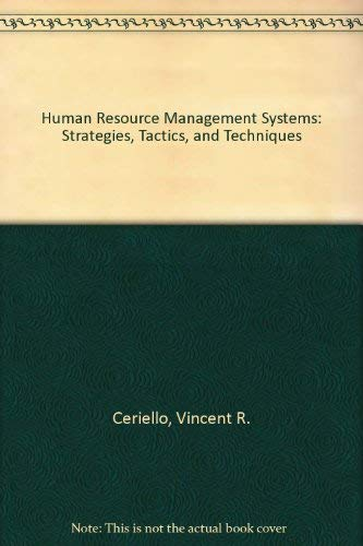 9780029052730: Human Resource Management Systems: Strategies, Tactics, and Techniques