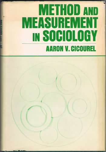 9780029054802: Method and Measurement in Sociology