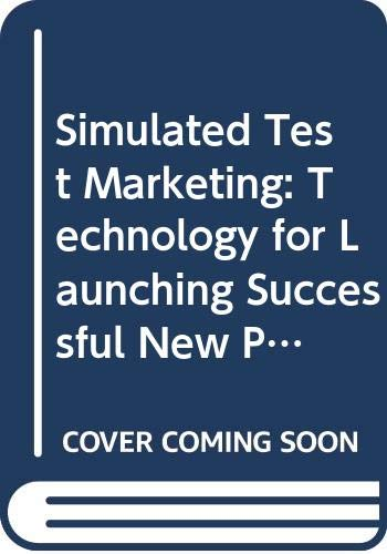 9780029055052: Simulated Test Marketing: Technology for Launching Successful New Products