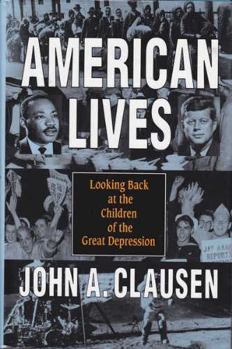 American Lives Looking Back at the Children: Clausen, Henry C.;