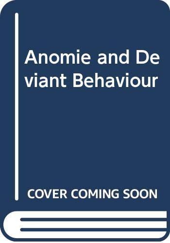 9780029055601: Anomie and Deviant Behaviour