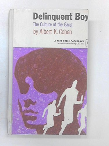 9780029057605: Delinquent Boys: The Culture of the Gang
