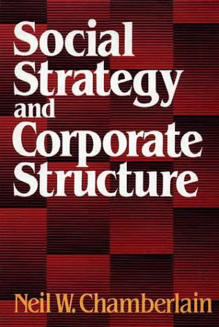 9780029058107: Social Strategy and Corporate Structure (Studies of the Modern Corporation)