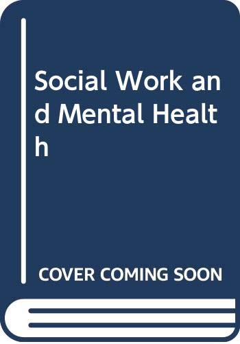 9780029058305: Social Work and Mental Health