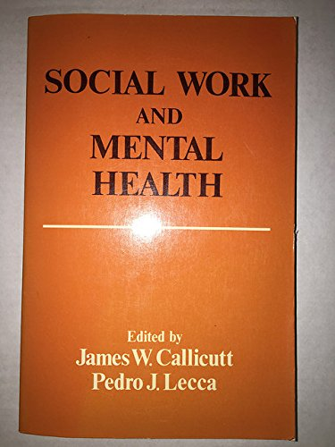 9780029058503: Social Work and Mental Health