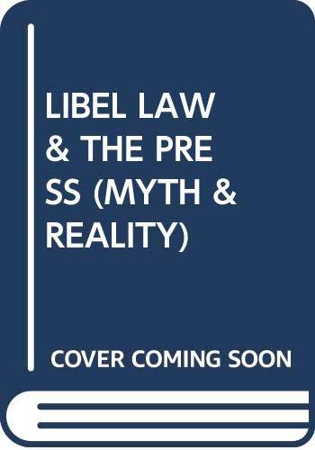 9780029058701: Libel Law & the Press (Myth & Reality)