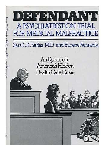 9780029059104: Defendant: a Psychiatrist on Trial for Medical Malpractice