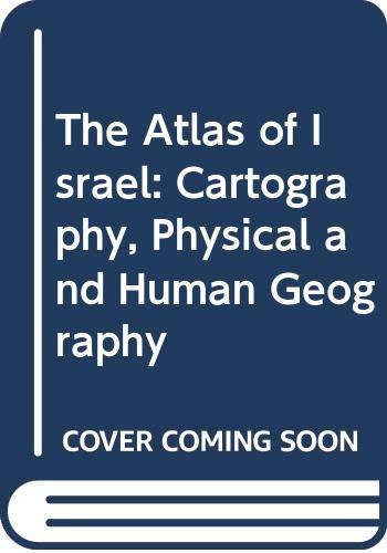 9780029059500: The Atlas of Israel