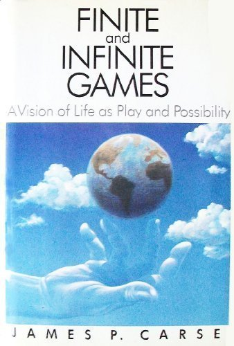 9780029059807: Finite and Infinite Games: A Vision of Life as Play and Possibility