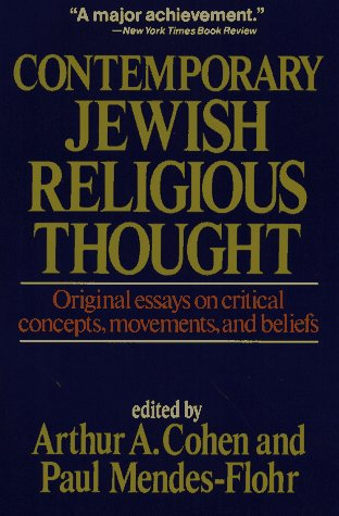 9780029060407: Contemporary Jewish Religious Thought: Original Essays on Critical Concepts, Movements, and Beliefs