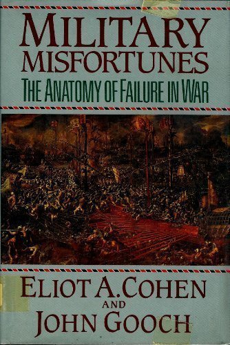 9780029060605: Military Misfortunes: The Anatomy of Failure in War