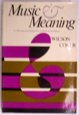 9780029063507: Music and Meaning