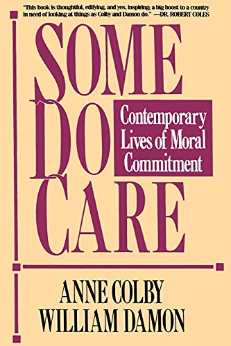 9780029063569: Some Do Care: Contemporary Lives of Moral Commitment