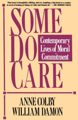 Some Do Care (0029063566) by Anne Colby; William Damon