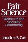 9780029063606: Fair Science (Women in the Scientific Community)