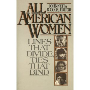 All American Women: Lines That Divide, Ties That Bind